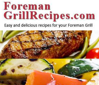 Foreman grill recipes delicious and easy recipes forumfinder Gallery