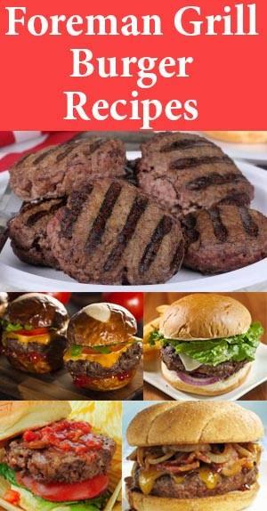 How To Cook Hamburger Patties On George Foreman Grill