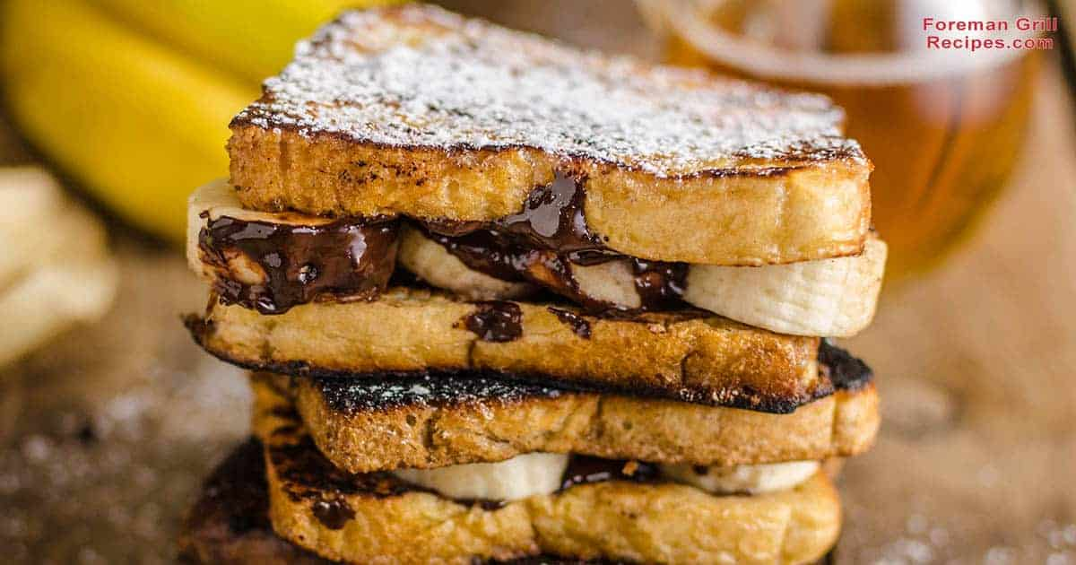 Banana Nutella peanut butter french toast foreman grill