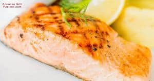 Easy grilled salmon in a foreman grill